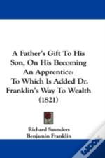 A Father'S Gift To His Son, On His Becom