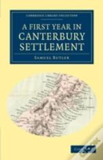 A First Year In Canterbury Settlement