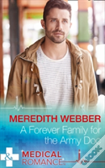 A Forever Family For The Army Doc (The Halliday Family, Book 1)