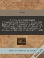 A Form Of Prayer With Thanksgiving, To B