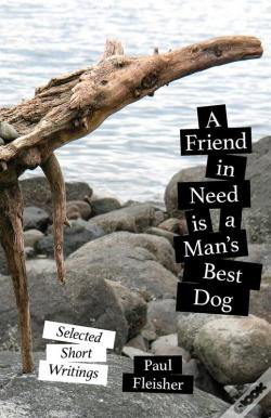 Wook.pt - A Friend In Need Is A Man'S Best Dog