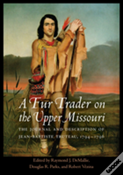 Wook.pt - A Fur Trader On The Upper Missouri