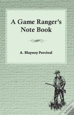 Wook.pt - A Game Ranger'S Note Book