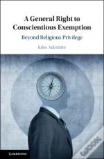 A General Right To Conscientious Exemption