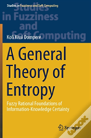 A General Theory Of Entropy