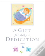 A Gift For Baby'S Dedication
