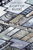 A Gift Of Rivers