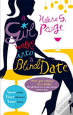 A Girl Walks Into A Blind Date