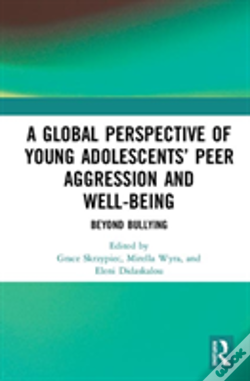 Wook.pt - A Global Perspective Of Young Adolescents' Peer Aggression And Wellbeing