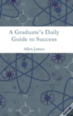 Wook.pt - A Graduate'S Daily Guide To Success