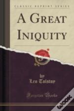 A Great Iniquity (Classic Reprint)