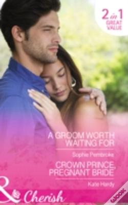 Wook.pt - A Groom Worth Waiting For