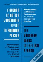 A Guerra na Antiga Jugoslávia vivida na Primeira Pessoa | The Yugoslav Wars in the First Person