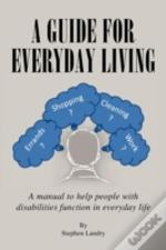 A Guide For Everyday Living