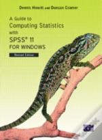 A Guide To Computing Statistics With Spss11 For Windows