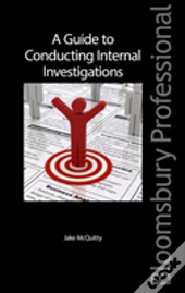 A Guide To Conducting Internal Investigations