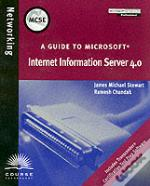 A Guide To Internet Information Server 4.0