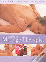 A Guide To Massage Therapies