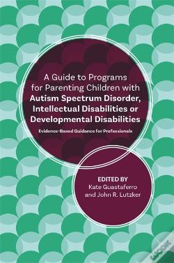 Wook.pt - A Guide To Programs For Parenting Children With Autism Spectrum Disorder, Intellectual Disabilities Or Developmental Disabilities