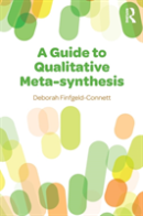 A Guide To Qualitative Meta-Synthesis