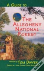 A Guide To The Allegheny National Forest