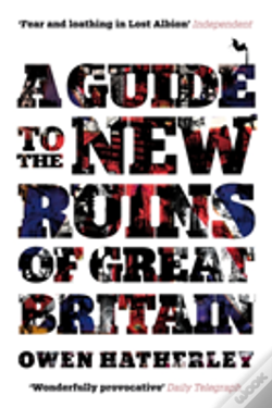 Wook.pt - A Guide To The New Ruins Of Great Britain