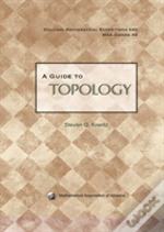 A Guide To Topology