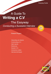 A Guide To Writing A C.V. The Easyway