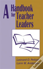 A Handbook For Teacher Leaders
