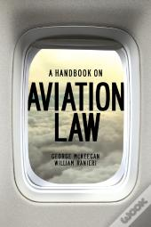 A Handbook On Aviation Law