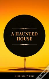 A Haunted House (Arcadianpress Edition)
