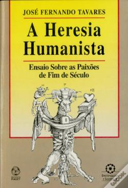 Wook.pt - A Heresia Humanista