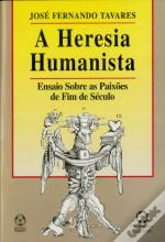 A Heresia Humanista