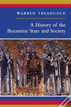 Wook.pt - A History Of Byzantine State And Society
