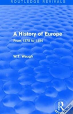 Wook.pt - A History Of Europe 1378 1494 Rev