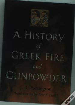 Wook.pt - A History Of Greek Fire And Gunpowder