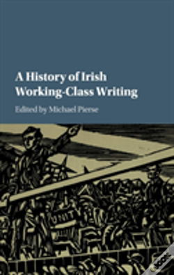 Wook.pt - A History Of Irish Working-Class Writing