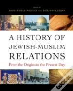 A History Of Jewish-Muslim Relations