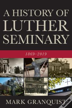 Wook.pt - A History Of Luther Seminary