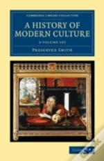 A History Of Modern Culture - 2 Volume S