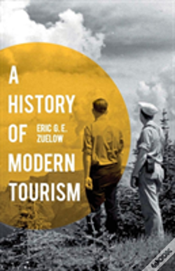 Wook.pt - A History Of Modern Tourism