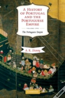 Wook.pt - A History Of Portugal And The Portuguese Empire