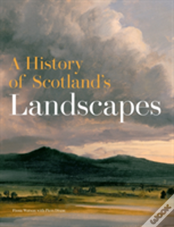 Wook.pt - A History Of Scotland'S Landscapes