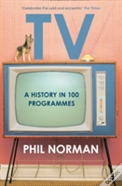 Wook.pt - A History Of Television In 100 Programmes