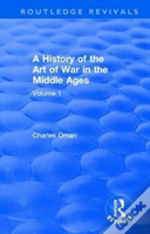 : A History Of The Art Of War In The Middle Ages (1978)