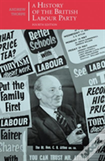 A History Of The British Labour Party