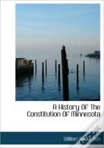 A History Of The Constitution Of Minneso