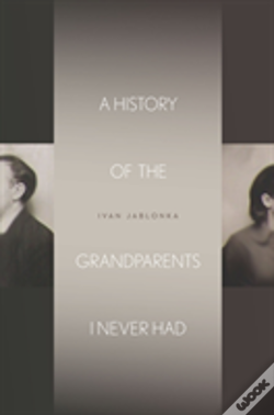 Wook.pt - A History Of The Grandparents I Never Had