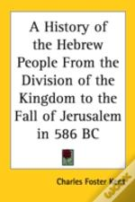 A History Of The Hebrew People From The