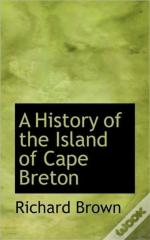 A History Of The Island Of Cape Breton